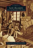 img - for Los Alamos and the Pajarito Plateau (Images of America) book / textbook / text book