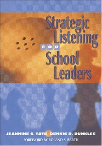 Strategic Listening for School Leaders