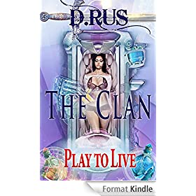 The Clan (Play to Live: Book # 2) (English Edition)