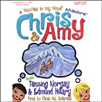 Chris & Amy Meet Tenzing Norgay & Edmund Hillary, First to Climb Mt. Everest: A 'Movies in My Mind' Adventure | Imagination Development Group