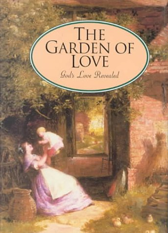 Garden of Love : Gods Love Revealed, NOT AVAILABLE (NA)