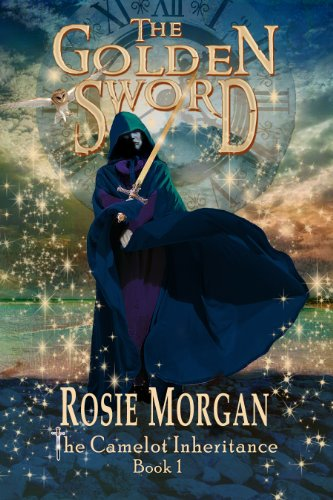 The Golden Sword (The Camelot Inheritance ~ Book 1)