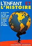 img - for L'Enfant et l'histoire (French Edition) book / textbook / text book