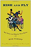 img - for Rise and Fly: Tall Tales and Mostly True Rules of Bid Whist by Greg Morrison (August 23,2005) book / textbook / text book