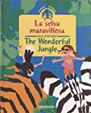 img - for Selva maravillosa/Wonderful jungle (Bilingual Collection) (Spanish Edition) book / textbook / text book