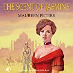The Scent of Jasmine | Maureen Peters