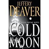 The Cold Moon: A Lincoln Rhyme Novel ~ Jeffery Deaver