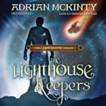 The Lighthouse Keepers: The Lighthouse Trilogy, Book 3 (       UNABRIDGED) by Adrian McKinty Narrated by Gerard Doyle