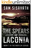 The Spears of Laconia (Purge of Babylon, Book 7)