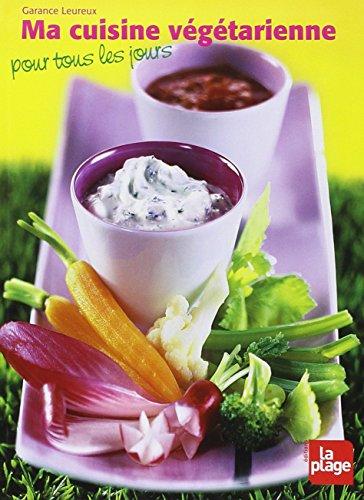 Livre de regime cuisine vegetarienne pour tous r servez - Cuisine bio vegetarienne ...