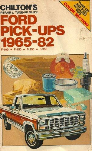 Chilton's repair & tune-up guide, Ford pick-ups, 1965-82: F-100, F-150, F-250, F-350