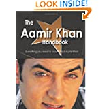 The Aamir Khan Handbook - Everything you need to know about Aamir Khan