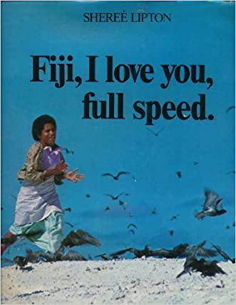 Fiji, I love you, full speed