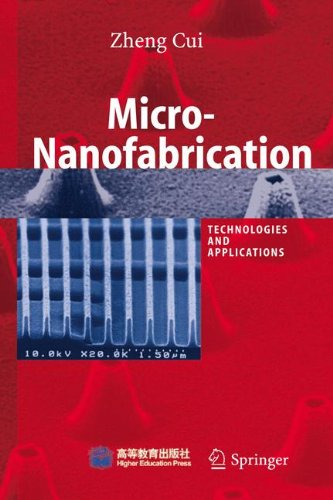 Micro-Nanofabrication: Technologies And Applications
