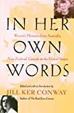 In Her Own Words: Women's Memoirs from Australia, New Zealand, Canada, and the United States (0679781536) by Conway, Jill Ker