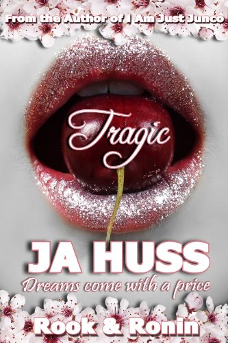 TRAGIC: Rook and Ronin, #1 by J. A. Huss