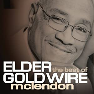 Best Of Elder Goldwire McLendon
