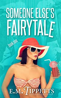 (FREE on 11/15) Someone Else's Fairytale by E.M. Tippetts - http://eBooksHabit.com