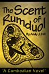 The Scent of Rumduol: A Cambodian Novel
