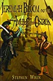 Jeremiah Bloom and the Amulet of Osiron
