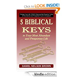 Biblical Principles to Your Most Abundant and Prosperous Life Book
