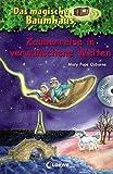 Das magische Baumhaus - Zauberreise in verwunschene Welten: Mit Hörbuch-CD Das verwunschene Einhorn (Das magische Baumhaus - Sammelbände)