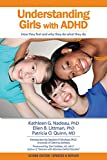 img - for Understanding Girls with ADHD, Updated and Revised: How They Feel and Why They Do What They Do book / textbook / text book
