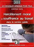 Image de Harcèlement moral et souffrance au travail dans le service public : Spécificités du service public, Prévenir le risque psychosocial, Réparer et c