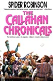 The Callahan Chronicals (0812539370) by Spider Robinson