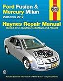 Ford Fusion   Mercury Milan 2006 2010  Haynes Repair Manual