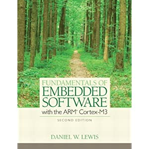 Download book Fundamentals of Embedded Software with the ARM Cortex-M3
