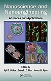 Nanoscience and Nanoengineering: Advances and Applications