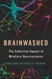 img - for Brainwashed: The Seductive Appeal of Mindless Neuroscience book / textbook / text book