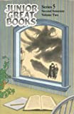 Junior Great Books: Series 5, First Semester: Volume Two (Echo and Narcissus; All Summer in a Day; Kaddos Wall; The Fifty-First Dragon; Spit Nolan; Maurices Room)