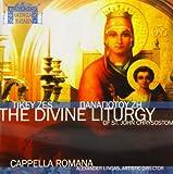 The Divine Liturgy: Of St. John Chrysostom