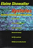 Hystories: Hysterical Epidemics and Modern Culture (0231104588) by Showalter, Elaine