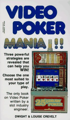 Video Poker Mania!!, Dwight Crevelt, Louise Crevelt