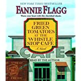 (Fried Green Tomatoes at the Whistle Stop Cafe) By Flagg, Fannie (Author) Compact Disc on 01-May-2007
