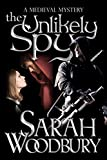 The Unlikely Spy (A Gareth and Gwen Medieval Mystery Book 5)