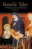 Gentile Tales: The Narrative Assault on Late Medieval Jews (0812218809) by Rubin, Miri
