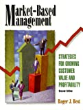 img - for Market-Based Management: Strategies for Growing Customer Value and Profitability (2nd Edition) book / textbook / text book