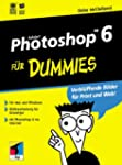 Adobe Photoshop 6 f�r Dummies