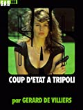 echange, troc Gérard de Villiers - SAS n°108 : Coup d'Etat à Tripoli