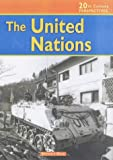 United Nations (20th Century Perspectives) (0431120102) by Stewart Ross