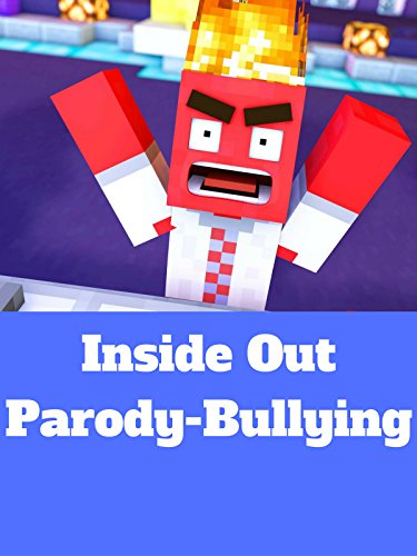 Inside Out Parody-Bullying