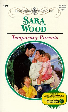 Temporary Parents (Harlequin Presents, No 1974), Wood