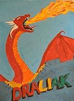 The Draliak [Kindle Edition]