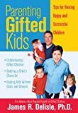 img - for Parenting Gifted Kids: Tips for Raising Happy And Successful Children book / textbook / text book