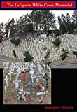 img - for The Lafayette White Cross Memorial book / textbook / text book