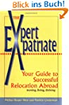 Expert Expatriate: Your Guide to Succ...